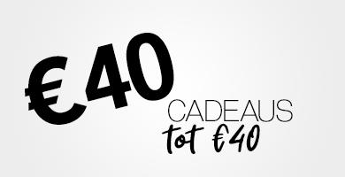 Cadeaus tot €40